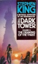 The Dark Tower: The Drawing of the Three v. 2