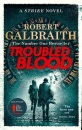 Troubled Blood: Winner of the Crime and Thriller British Book of the Year Award 2021