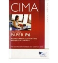 CIMA - P6 Management Accounting 2007: Business Strategy - Study Text