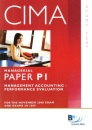 CIMA - P1: Management Accounting: Performance Evaluation: Study Text