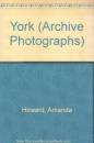 York (Archive Photographs)