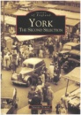 York: The Second Selection (Archive Photographs)