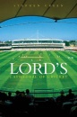 Lord's, Cathedral of Cricket: The Cathedral of Cricket