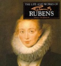 The Life and Works of Rubens
