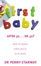 First Baby After Thirty..Or Forty