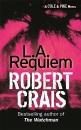 L. A. Requiem: An Elvis Cole Novel (Elvis Cole Novels)