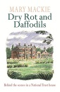 Dry Rot and Daffodils: Life in a National Trust House