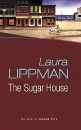 The Sugar House: A Tess Monaghan Investigation