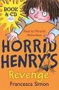 Horrid Henry's Revenge (Book/CD): (Horrid Henry 8)