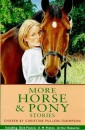 More Horse and Pony Stories (Kingfisher Story Library)