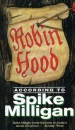 Robin Hood According to Spike Milligan