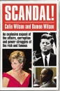 Scandal!: Private Stories of Public Shame: An Explosive Expose of the Affairs, Corruption and Power Struggles of the Rich and Famous