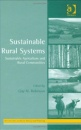 Sustainable Rural Systems: Sustainable Agriculture and Rural Communities (Perspectives on Rural Policy and Planning) - Guy Robinson, Guy M. Robinson