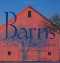 Barns: Styles & Structures