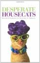 Desperate Housecats