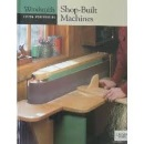 Woodsmith Custom Woodworking Shop-Built Machines