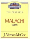 Malachi (Thru the Bible Commentary)