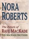The Return of Rafe Mackade: The Mackade Brothers Series (Thorndike Press Large Print Americana Series)