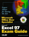 Microsoft Excel Exam Guide (Microsoft Office user specialist)