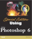 Using Adobe Photoshop X: Special Edition (Special Edition Using)