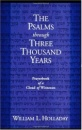 The Psalms Through Three Thousand Years: Prayerbook of a Cloud of Witnesses - William L. Holladay