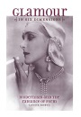 Glamour in Six Dimensions: Modernism and the Radiance of Form - Judith Brown
