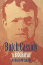 Butch Cassidy: A Biography (Bison Book) - Richard Patterson