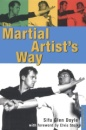 The Martial Artist's Way: Achieve Your Peak Performance