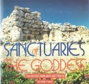 Sanctuaries of the Goddess: The Sacred Landscapes and Objects