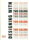 Designing with Two Colours