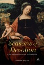 Seasons of Devotion: 365 Bible Meditations to Guide You Through the Year