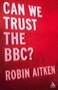 Can We Trust the BBC?