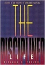 The Disciplined Life: Studies in the Fine Art of Christian Discipline