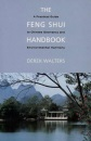 Feng Shui Handbook: A Practical Guide to Chinese Geomancy and Environmental Harmony