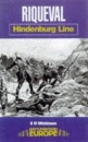Riqueval: Hindenburg Line (Battleground Europe) - Bill Mitchinson