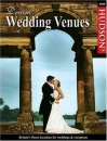 Hudson's Dream Wedding Venues: Britain's Finest Locations for Weddings and Receptions