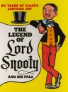 The Legend of Lord Snooty and His Pals