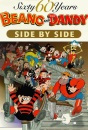 The Beano and The Dandy - Side by Side (60 Sixty Years Series)