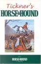 John Tickner's Horse and Hound (Horse & Hound Library)