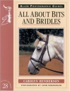 All About Bits and Bridles (Allen Photographic Guides)