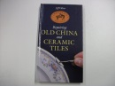 Repairing and Caring for Old China and Ceramic Tiles (Craftsman's guides)