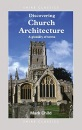 Church Architecture: A Glossary of Terms (Discovering)
