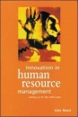 Innovation in Human Resource Management: Tooling Up for the Talent Wars