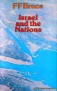 Israel and the Nations: From the Exodus to the Fall of the Second Temple (Mount Radford Reprints)
