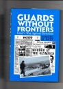 Guards Without Frontiers: Israel's Counter-terrorist Forces