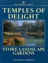 Temples of Delight: Stowe Landscape Gardens