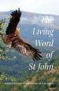 Living Word of St. John: White Eagle's Interpretation of the Gospel - White Eagle