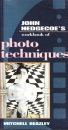 Workbook of Photo Techniques, The (John Hedgecoe's Workbook Series)