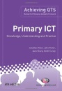 Primary ICT: Knowledge, Understanding and Practice (Achieving QTS)
