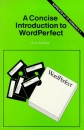 A Concise Introduction to WordPerfect (BP)